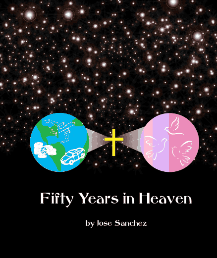 'fifty years in heaven' life after death, eternal life, existence, faith